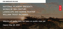 The National Academy presents over 60 works by William Trost Richards (1833-1905),