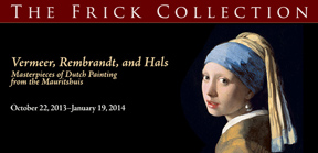 Vermeer, Rembrandt and Hals on view at The Frick Collection | 1 East 70th Street | New York, NY 10021