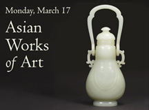DOYLE NEW YORK PRESENTS ASIAN WORKS OF ART March 14, 15 and 16th