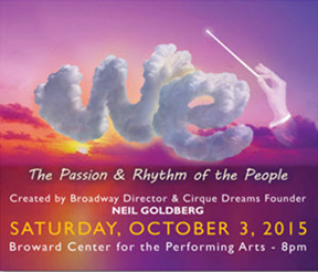"""Tickets on Sale for the """"Show of the Century""""      – 'WE""""…The Passion & Rhythm of the People –"""
