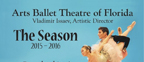 2015-2016 Season for Arts Ballet Theatre of Florida