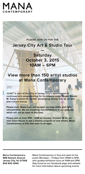 MANA CONTEMPORARY – OPEN TO THE PUBLIC October 3rd / Jersey City Art & Studio Tour