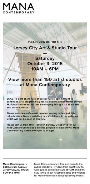MANA CONTEMPORARY – OPEN TO THE PUBLIC October 3rd / Jersey City Art & Studio Tour