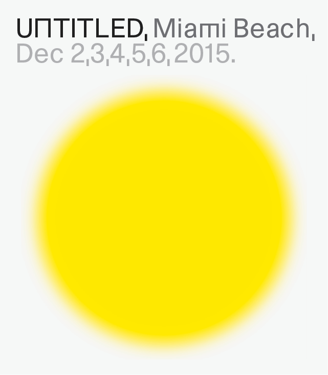 UNTITLED international art fair Miami Beach announces 2015 Exhibitors, Dec 6, 2015