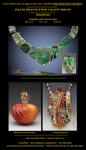 Marianne Hunter will be exhibiting at the PALM BEACH FINE CRAFT SHOW FEBRUARY 10-11 AT THE PB CONVENTION CENTER