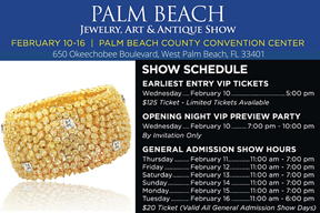 PALM BEACH JEWELRY, ART & ANTIQUE SHOW Feb 10-16 in West Palm Beach