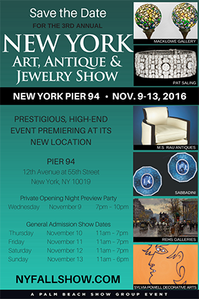 NEW YORK ART, ANTIQUE & JEWELRY SHOW New Location, Nov 9-13 2016