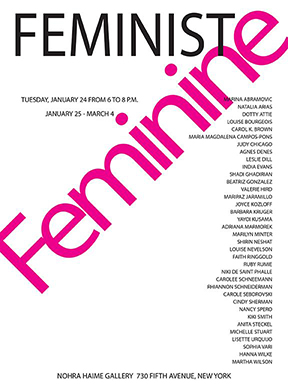 "Nohra Haime Gallery, 730 Fifth Avenue, New York, NY 10019 announces her new show ""FEMININE"" JAN. 24 – MARCH 4TH, 2017"