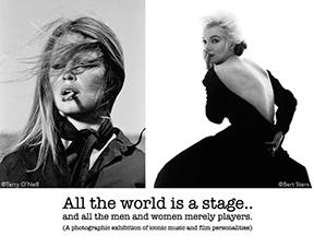 "Holden Luntz Gallery is pleased to announce the exhibition ""All The World Is A Stage… And All The Men And Women Merely Players"" featuring the work of photographers Terry O'Neill, Clive Arrowsmith, Harry Benson, Gered Mankowitz, Bert Stern, Roy Schatt, Arthur Elgort, and Norman Seeff."